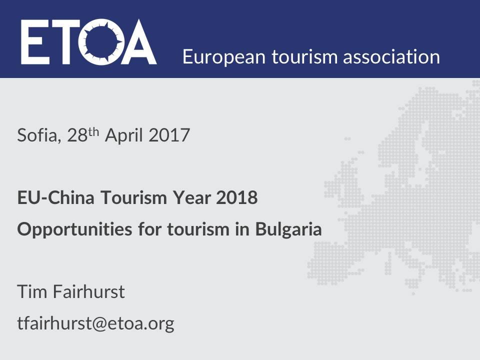 EU-China Tourism Year 2018 Opportunities for tourism in Bulgaria